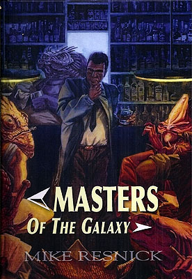 Masters of the Galaxy. Mike Resnick