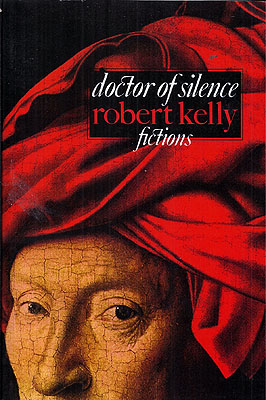 Doctor of Silence. Robert Kelly