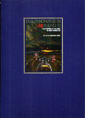 Darkness on the Edge: Tales Inspired by the Songs of Bruce Springsteen. Harrison Howe