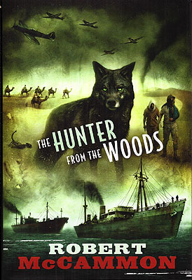 The Hunter from the Woods. Robert McCammon