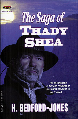 The Saga of Thady Shea. H. Bedford-Jones