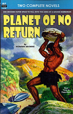 Planet of No Return / The Annihilator Comes. Howard / Repp Browne, Ed Earl