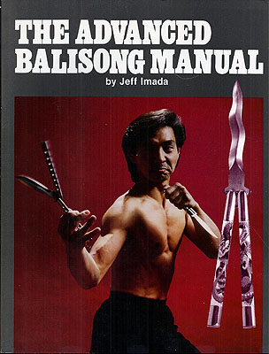 The Sdvanced Balisong Manual. Jeff Imada