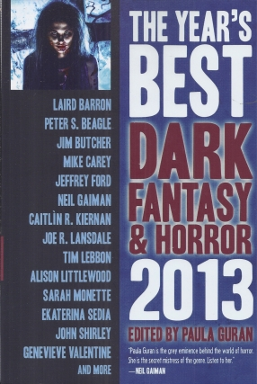 The Year's Best Dark Fantasy and Horror 2013. Paula Guran