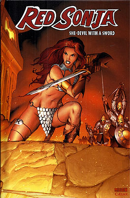 Red Sonja Volume 1: She Devil with a Sword. Michael Avon Oeming, Mike Carey.