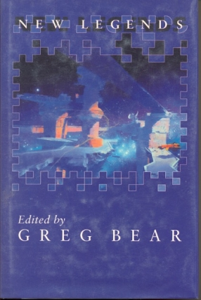 New Legends. Greg Bear
