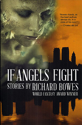 If Angels Fight. Richard Bowes
