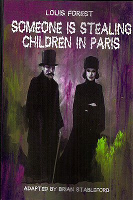 Someone is Stealing Children in Paris. Louis Forest.