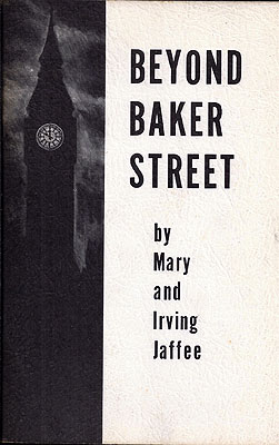 Beyond Baker Street. Mary Jaffee, Irving