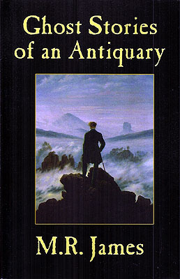 Ghost Stories of an Antiquary. M. R. James
