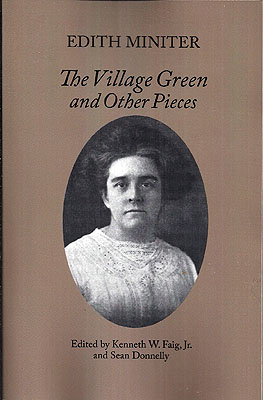 The Village Green and Other Pieces. Edith Miniter.