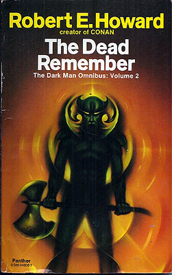 The Dead Remember: Dark Man Omnibus Volume 2. Robert E. Howard