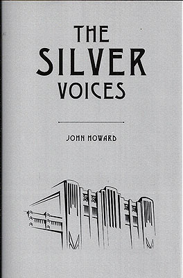 The Silver Voices. John Howard