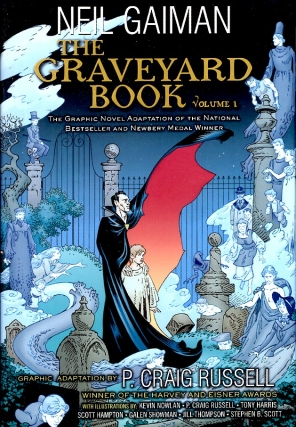 The Graveyard Book Graphic Novel: Volume 1. Neil Gaiman, Craig Russell