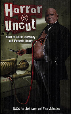 Horror Uncut. Joel Lane, Tom Johnstone