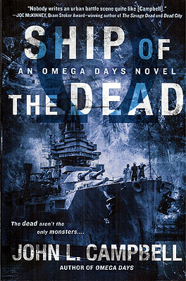 Ship of the Dead (Omega Days Book 2). John L. Campbell