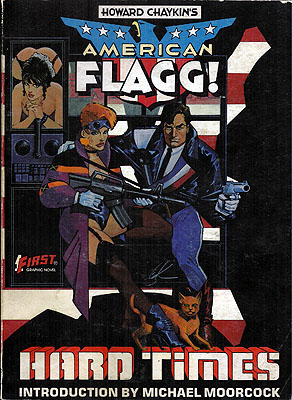 American Flagg: Hard Times. Howard Chaykin