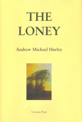 The Loney. Andrew Michael Hurley