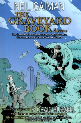 The Graveyard Book Graphic Novel: Volume 2. Neil Gaiman, Craig Russell