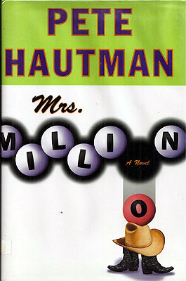 Mrs. Million. Pete Hautman