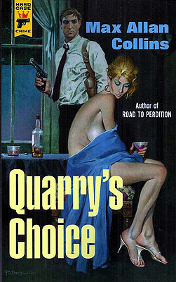 Quarry's Choice. Max Allan Collins
