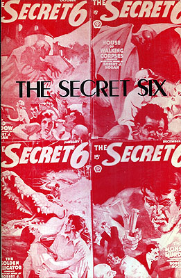 The Secret Six: Pulp Classics #17. Robert J. Hogan