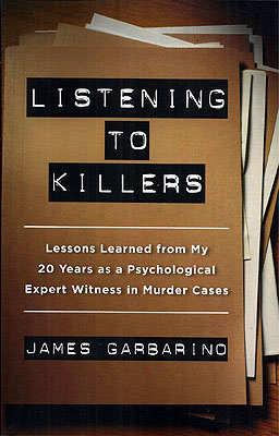 Listening to Killers: Lessons Learned from My Twenty Years as a Psychological Expert Witness in...