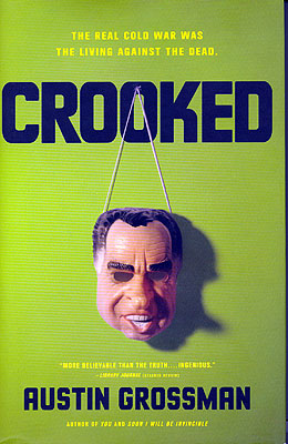 Crooked. Austic Grossman.
