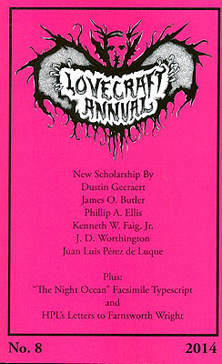 Lovecraft Annual No. 8: New Scholarship on H.P. Lovecraft. S. T. Joshi