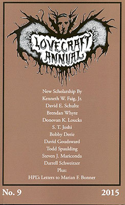 Lovecraft Annual No. 9: New Scholarship on H.P. Lovecraft. S. T. Joshi