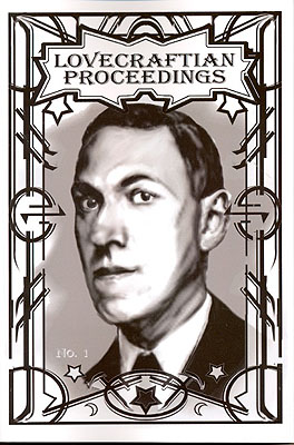 Lovecraftian Proceedings Number 1. John Michael Sefel, re: H. P. LOVECRAFT