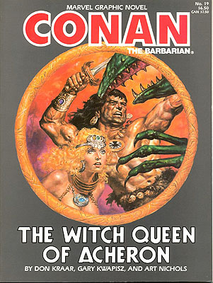 Conan the Barbarian: The Witch Queen of Acheron. Don Kraar, Robert E. Howard