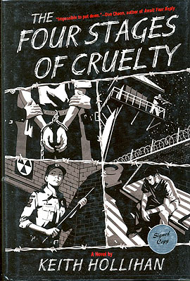 The Four Stages of Cruelty. Keith Hollihan