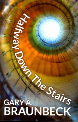 Halfway Down the Stairs. Gary A. Braunbeck