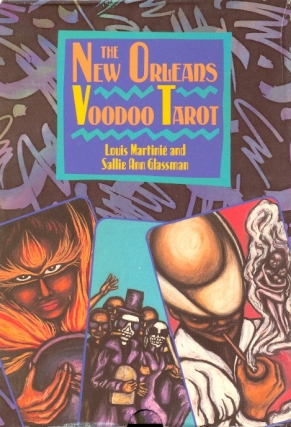 New Orleans Voodoo Tarot. VOODOO TAROT CARDS, BOOK, Louis Martinie.