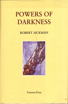Powers of Darkness. Robert Aickman