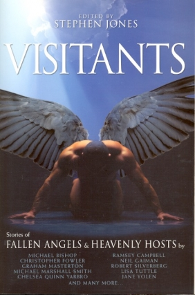 Visitants: Stories of Fallen Angels and Heavenly Hosts. Stephen Jones