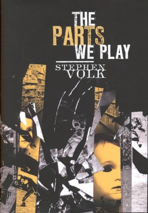 The Parts We Play. Stephen Volk