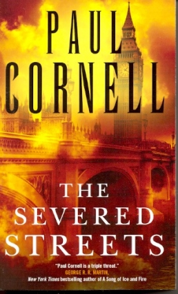 The Severed Streets. Paul Cornell