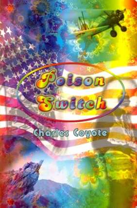 Poison Switch. Charles Coyote.