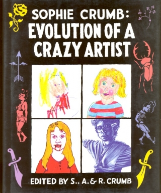 Sophie Crumb: Evolution of a Crazy Artist. Sophie Crumb