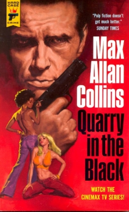 Quarry in the Black. Max Allan Collins