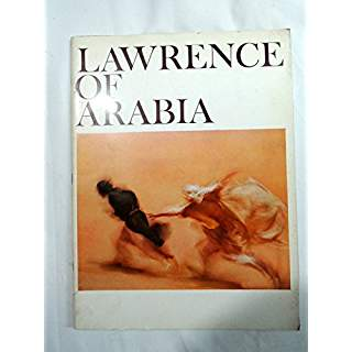 Lawrence of Arabia: the Sam Spiegel and David Lean Production. COLUMBIA PICTURES