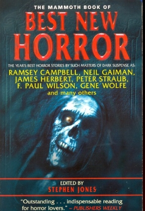 The Mammoth Book of Best New Horror: Volume 11. Stephen Jones