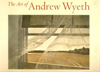The Art of Andrew Wyeth. Wanda M. Corn