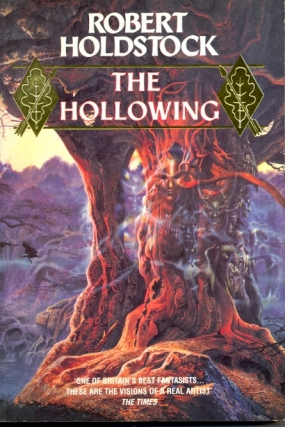 The Hollowing. Rober Holdstock