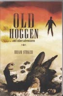 Old Hoggen and Other Adventures. Bram Stoker