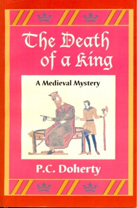 Death of a King. P. C. Doherty