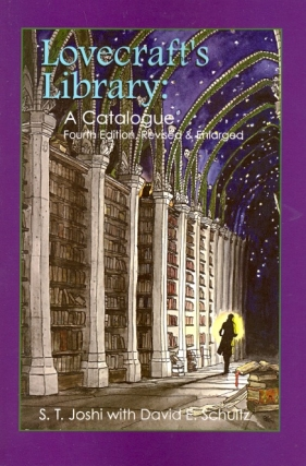 Lovecraft's Library: A Catalog, Fourth Edition Revised and Enlarged. Joshi S. T