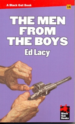 The Men from the Boys. Ed Lacy